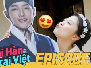 Gái Hàn Trai Việt – Tập6