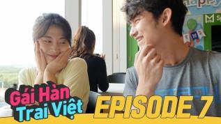 Gái Hàn Trai Việt – Tập7